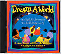 Dream a World: A Child's Journey to Self-Discovery with CD (Audio) (Activity Book and Audio CD)