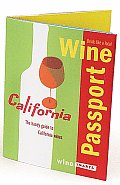 Winepassport: California: The Handy Guide to California Wines (Pairing of Facts and Fun)