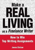 Make a Real Living As Freelance Writer (04 Edition)