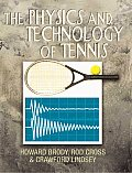 The Physics and Technology of Tennis