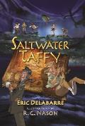 Saltwater Taffy A Novel of Adventure & Self Discovery