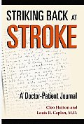 Striking Back at Stroke: A Doctor-Patient Journal