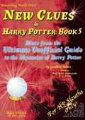 New Clues to Harry Potter Book 5: Hints from the Ultimate Unofficial Guide to the Mysteries of Harry Potter
