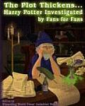 Plot Thickens Harry Potter Investigated by Fans for Fans