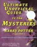 Ultimate Unofficial Guide to the Mysteries of Harry Potter Analysis of Book 5