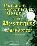 Ultimate Unofficial Guide to the Mysteries of Harry Potter: Analysis of Book 6 Cover