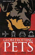 Globetrotting Pets: An International Travel Guide