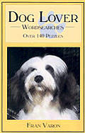 Dog Lover Wordsearches Over 140 Puzzles