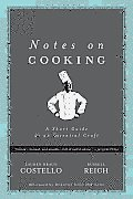 Notes On Cooking A Short Guide To An Essential