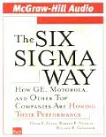Six SIGMA Way How GE Motorola & Other Top Companies Are Honing Their Performance