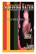 Sovereign Nation: Child of the Resoulution Cover