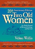 Two Old Women, 10TH Anniversary Edition (04 Edition)