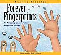 Forever Fingerprints An Amazing Discovery for Adopted Children