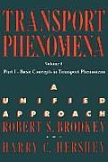 Transport Phenomena Volume 1 PT 1 Basic Con