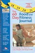 The 60-Day Food and Fitness Journal