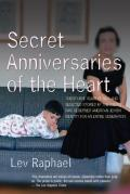 Secret Anniversaries of the Heart New & Selected Stories