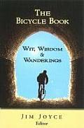 Bicycle Book Wit Wisdom & Wanderings