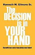Decision Is In Your Hand