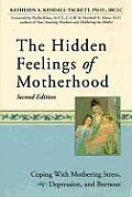 Hidden Feelings of Motherhood 2nd Edition
