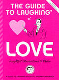 Guide To Laughing At Love