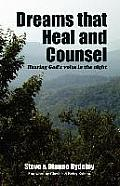 Dreams That Heal and Counsel