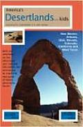 America's Desertlands with Kids 1/E: Exploring the Southwestern Us with Children