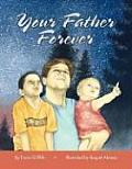 Your Father Forever (Large Print)