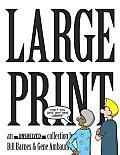 Large Print: An Unshelved Collection