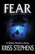 Fear: A Ghost Hunter's Story