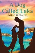 A Dog Called Leka