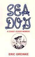 Sea Dog: a Coast Guard Memoir