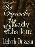 The Surrender of Lady Charlotte