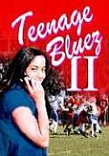 Teenage Bluez 2