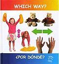 Which Way? Por Donde?