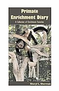 Primate Enrichment Diary