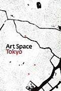 Art Space Tokyo An Intimate Guide to the Tokyo Art World