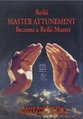 Reiki - Master Attunement: Become a Reiki Master