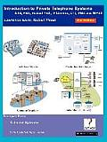 Introduction to Private Telephone Systems; Kts, Pbx, Hosted Pbx, IP Centrex, CTI, Ipbx and Wpbx, 2nd Edition