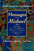 Messages From Michael; 25th Anniversary Edition by Chelsea Quinn Yarbro