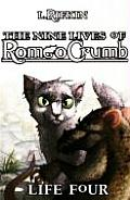Nine Lives of Romeo Crumb: Life Four