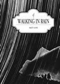 Of Walking in Rain
