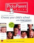 Picky Parent Guide Choose Your Childs Schoo