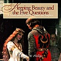 Sleeping Beauty and the Five Questions (CD): A Parable about the Hearts of Fathers and Daughters (Fathers and Daughters)