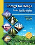 Energy for Keeps: Creating Clean Electricity from Renewable Resources