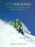 Fitskiing Your Guide For Peak Skiing Fitnes
