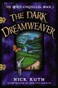 Remin Chronicles #01: The Dark Dreamweaver