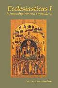 Ecclesiasticus I: Introducing Eastern Orthodoxy
