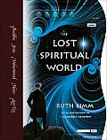 The Lost Spiritual World