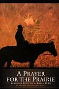 Prayer for the Prairie