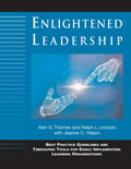 Enlightened Leadership: Best Practice Guidelines and Timesaving Tools for Easily Implementing Learning Organizations